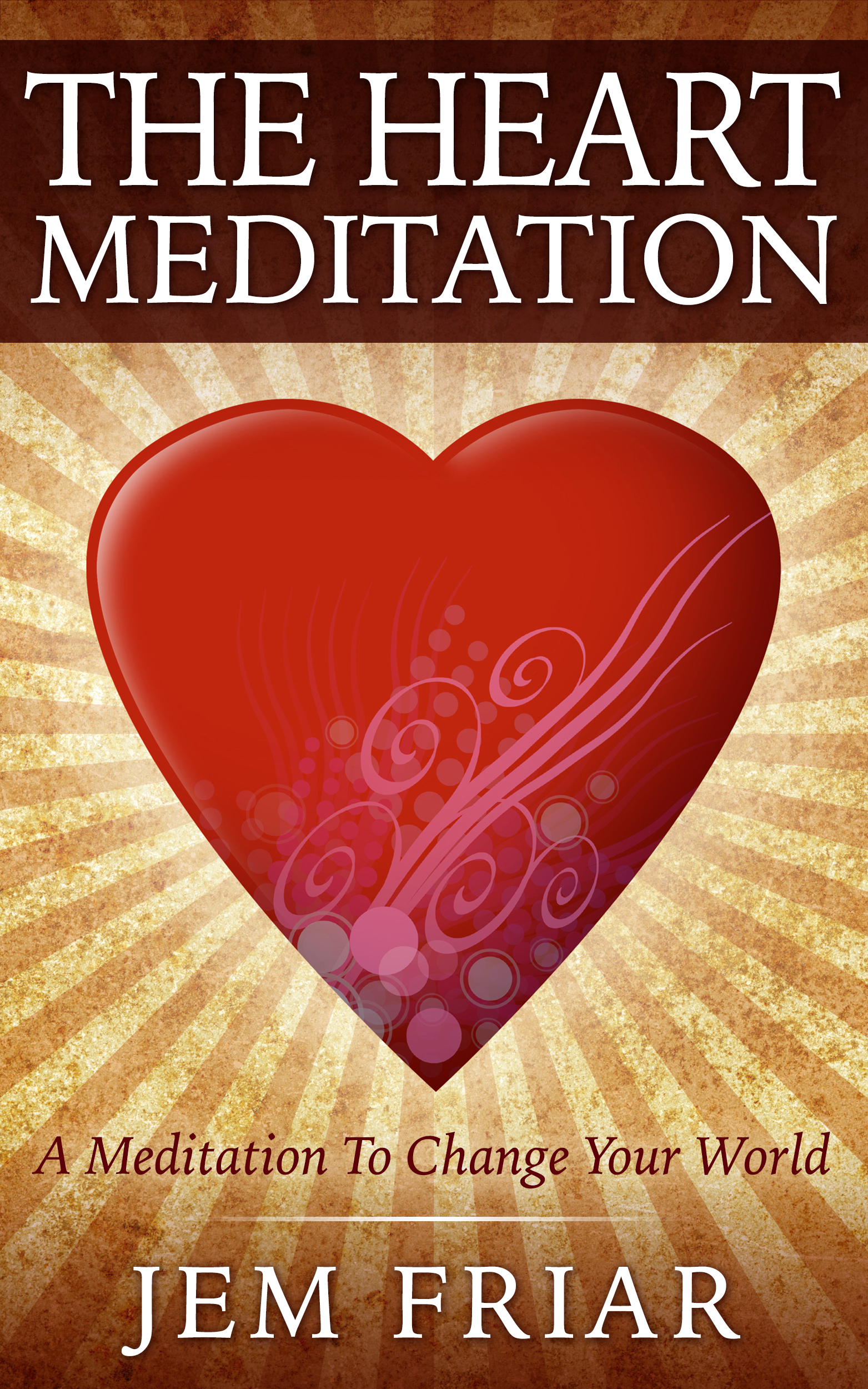 The Heart Meditation ebook